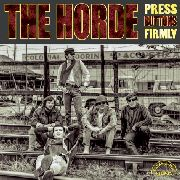 HORDE - PRESS BUTTONS FIRMLY (2ND COVER)