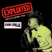 EXPLOITED - LIVE IN LEEDS 1983