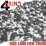 4 SKINS - ONE LAW FOR THEM/BRAVE NEW WORLD