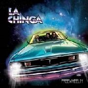 LA CHINGA - FREEWHEELIN'