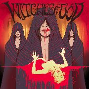 WITCHES OF GOD - THEY CAME TO KILL (+CD/BLACK)