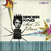 SPIDER KING - SHOT TO PIECES