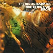 UNDERGROUND SET - WAR IN THE NIGHT BEFORE
