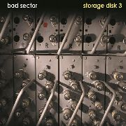 BAD SECTOR - STORAGE DISC 3
