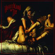 HEAVE BLOOD AND DIE - HEAVE BLOOD AND DIE