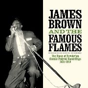 BROWN, JAMES -& THE FAMOUS FLAMES- - ROOTS OF REVOLUTION (2LP)