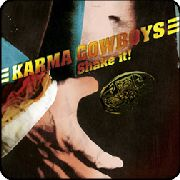 KARMA COWBOYS - SHAKE IT