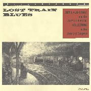 VARIOUS - LOST TRAIN BLUES
