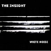 INSIGHT - WHITE NOISE (2LP)