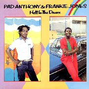 PAD ANTHONY & FRANKIE JONES - HELL IN THE DANCE