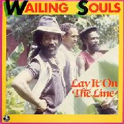 WAILING SOULS - LAY IT ON THE LINE