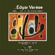 VARESE, EDGAR - MUSIC OF EDGAR VARESE, VOL. 1