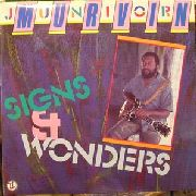 MURVIN, JUNIOR - SIGNS & WONDERS
