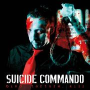 SUICIDE COMMANDO - BIND, TORTURE, KILL (2LP)