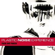 PLASTIC NOISE EXPERIENCE - PUSH AND PUNISH (+CD)
