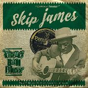 JAMES, SKIP - CHERRY BALL BLUES
