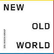 ZITA SWOON GROUP - NEW OLD WORLD