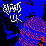 CHAOS U.K. - SHIT MAN FUCKER