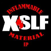 X SLF - INFLAMMABLE MATERIAL EP