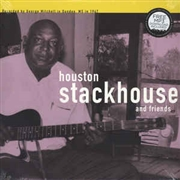 STACKHOUSE, HOUSTON -AND FRIENDS INCL. ROBERT NIGHTHAWK- - 1967 IN MISSISSIPPI (GEORGE MITCHELL COLLECTION)