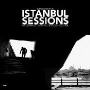 ERSAHIN, ILHAN - ISTANBUL SESSIONS
