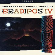 BRADIPOS IV - THE PARTHENO-PHONIC SOUND OF THE BRADIPOS IV