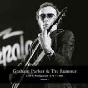 PARKER, GRAHAM -& THE RUMOUR - LIVE AT ROCKPALAST 1978-1980, VOL. I (2LP)