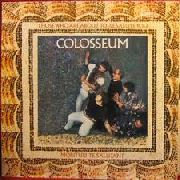 COLOSSEUM (UK) - THOSE WHO ARE ABOUT TO DIE SALUTE YOU