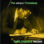 MONK, THELONIOUS - THE UNIQUE THELONIOUS (IT/JEANNE DIELMAN)