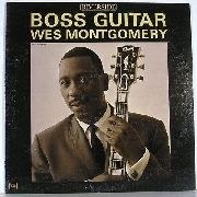 MONTGOMERY, WES - BOSS GUITAR (USA)