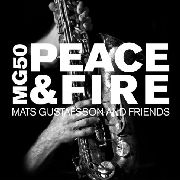 GUSTAFSSON, MATS -& FRIENDS- - MG 50 - PEACE & FIRE (4CD)