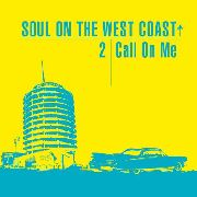 VARIOUS - SOUL ON THE WEST COAST, VOL. 2 (2CD)