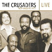CRUSADERS - LIVE-NEW ORLEANS 1977