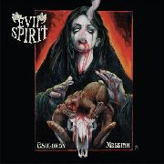 EVIL SPIRIT - CAULDRON MESSIAH