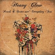 HEAVY GLOW - (COL) PEARLS & SWINE AND EVERYTHING FINE