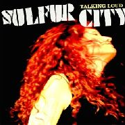 SULFUR CITY - TALKING LOUD