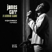 CARR, JAMES - A LOSING GAME (GOLDWAX RARITIES)