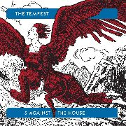 TEMPEST, THE - 5 AGAINST THE HOUSE (+CD)