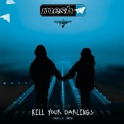 MESH (UK) - KILL YOUR DARLINGS