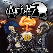 ACIDEZ - (BLACK) BEER DRINKERS SURVIVORS