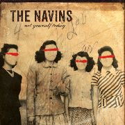 NAVINS - NOT YOURSELF TODAY