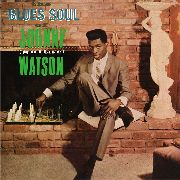 "WATSON, JOHNNY ""GUITAR"" - THE BLUES SOUL OF JOHNNY ""GUITAR"" WATSON"