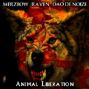 MERZBOW/RAVEN/DAO DE NOIZE - ANIMAL LIBERATION