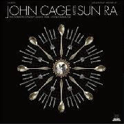 CAGE, JOHN -MEETS SUN RA- - THE COMPLETE CONCERT