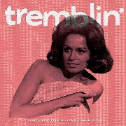 VARIOUS - TREMBLIN': STEAMY & ATMOSPHERIC FEMALE R&B VOCALS