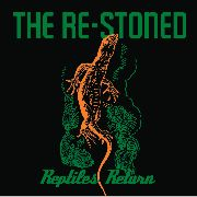 RE-STONED - REPTILES RETURN (GREEN)