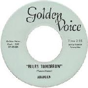 ABADDON - BLUES TOMORROW/GOTTA HAVE IT