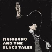 MAIORANO, ALEX -& THE BLACK TALES- - DECONTROL/NOT MELLOW ANYMORE