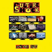 CULTURE SHOCK (UK) - ATTENTION SPAN