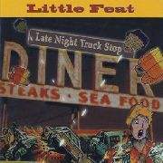 LITTLE FEAT - LATE NIGHT TRUCK STOP (2CD)